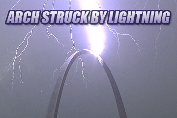 Gateway Arch Lightning Strike
