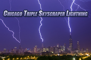 Chicago Triple Lightning Strike to Skyscrapers