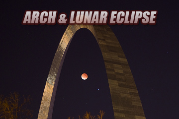 Lunar Eclipse and Gateway Arch